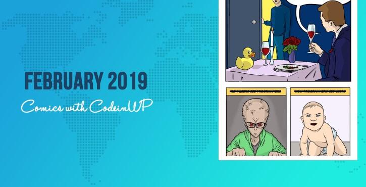 Febrero de 2019 Cómics con CodeinWP & # 8230; # Desarrolladores # Depuración # Diseño web