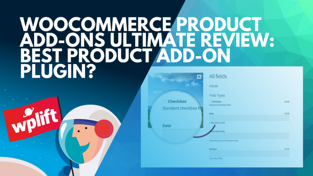 WooCommerce Product Add-Ons Ultimate Review: Best Product Add-On Plugin?