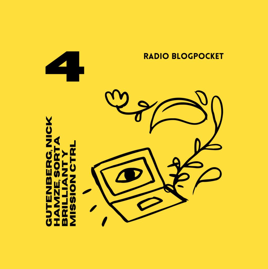 Radio Blogpocket: Gutenberg, Nick Hamze, Sorta Brilliant y Mission CTRL (Episodio 4)