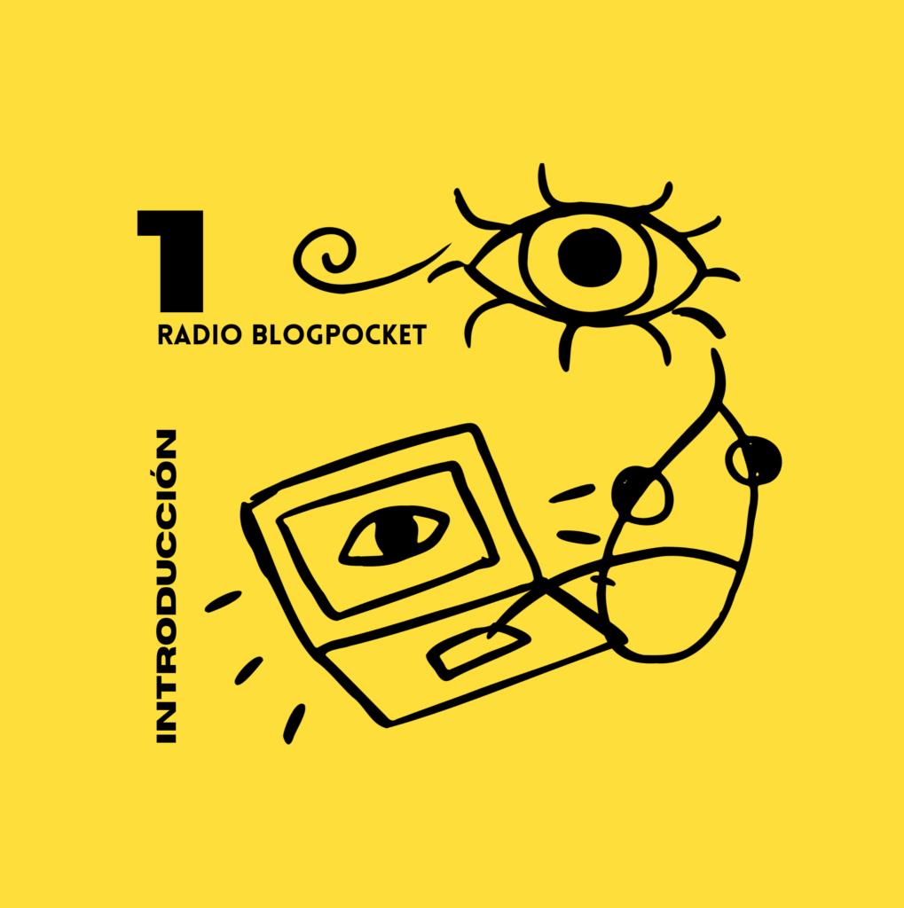 Radio Blogpocket: estrenando podcast con editorial y agradecimientos (Episodio 1)
