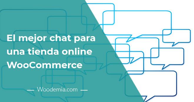 El mejor chat para una tienda online WooCommerce 3 Consejos de uso