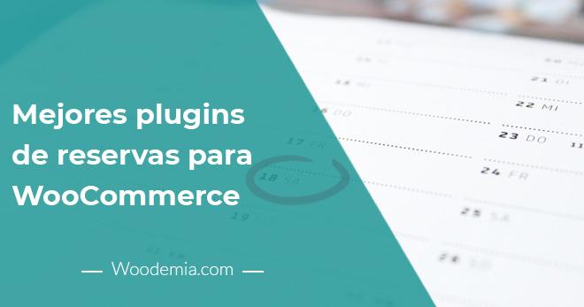 Los 3 mejores plugins de reservas para WooCommerc