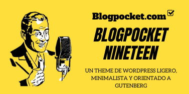 El 19º aniversario de Blogpocket y un theme de WordPress de regalo para celebrarlo