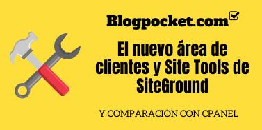 El nuevo área de clientes y Site Tools de SiteGround (comparación con cPanel)