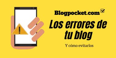 7 Errores de tu blog frecuentes … ¡y cómo corregirlos!