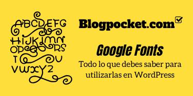 Cómo modificar el tipo de letra de Google Fonts de cualquier tema de WordPress